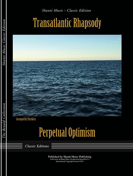 Transatlantic Rhapsody - Perpetual Optimism