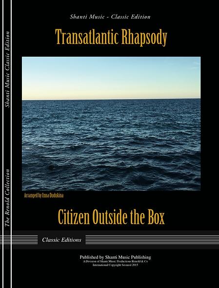 Transatlantic Rhapsody - Citizen Outside the Box