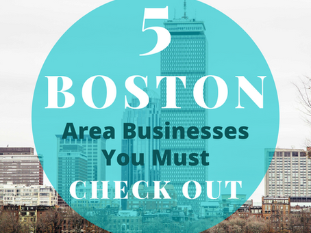 5 Small Businesses in the Boston Area You Must Check Out