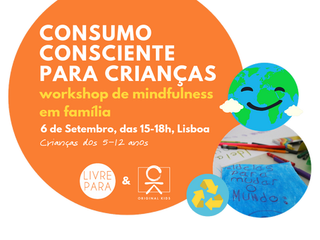 Vamos conversar com as crianças sobre Consumo Consciente?