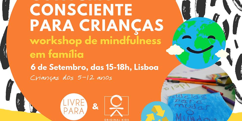 Consumo consciente para crianças - Workshop de mindfulness em famílias