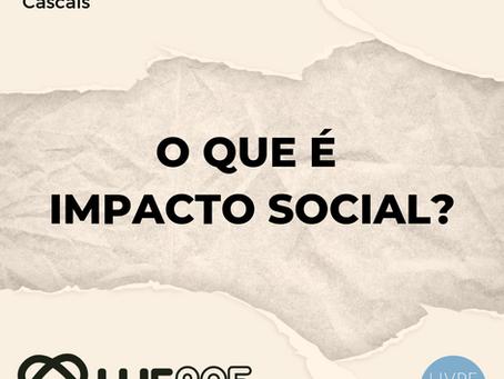 O que é Impacto Social?