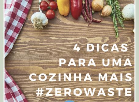 4 dicas para uma cozinha mais #zerowaste