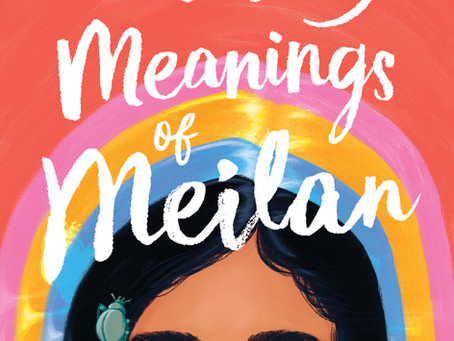 THE MANY MEANINGS OF MEILAN: Book Review by Graci Kim