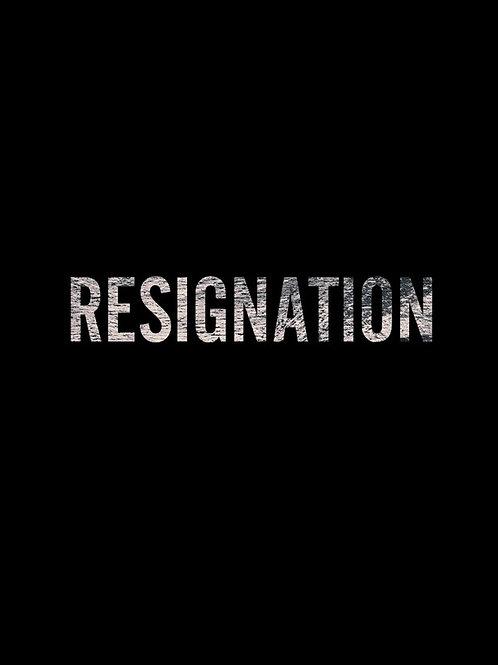 RESIGNATION SAT. 7.31.21 3PM BLOCK