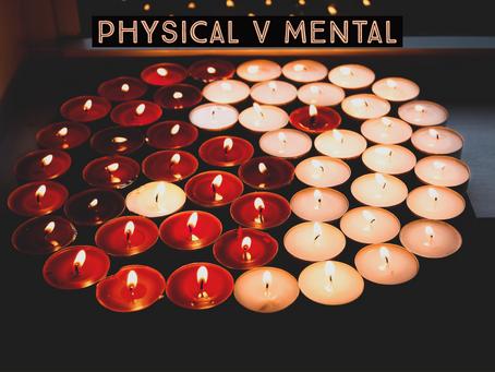 Physical vs Mental