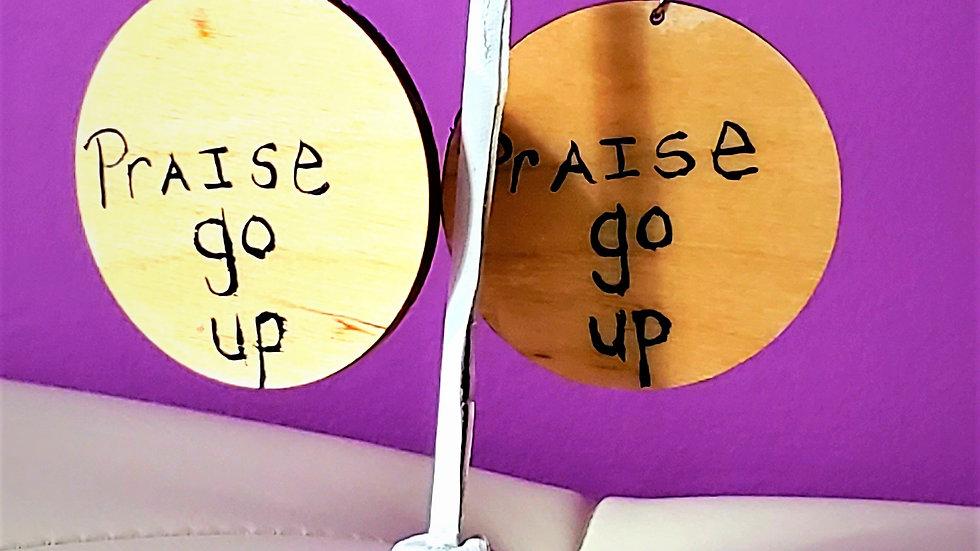PRAISE GO UP