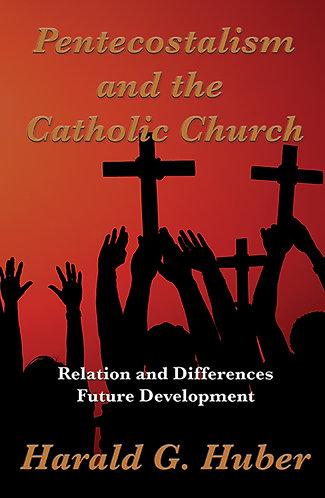 Pentecostalism and the Catholic Church