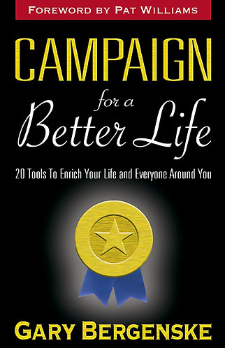 Campaign For A Better Life HARD COVER