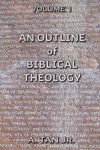 An Outline of Biblical Theology (HARD COVER)