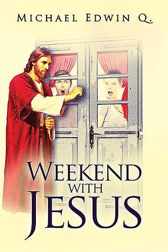 Weekend with Jesus