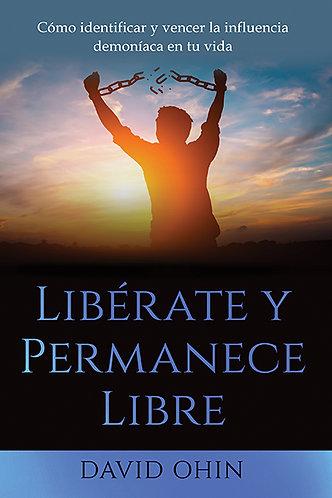 Libérate y Permanece Libre EBOOK