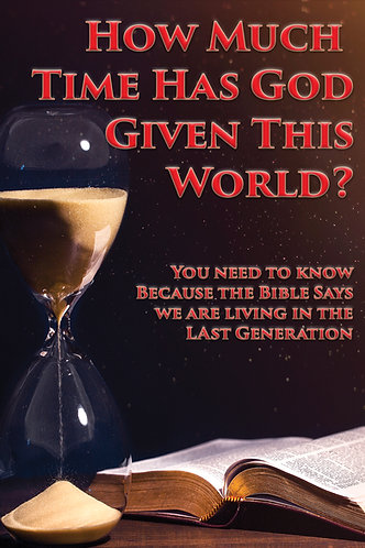 How Much Time Has God Given This World?