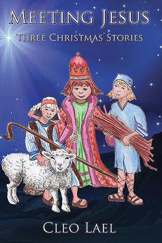 Meeting Jesus: Three Christmas Stories
