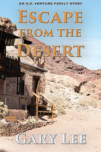 Escape from the Desert: An A.D. Venture Family Story