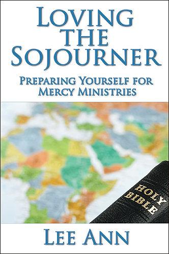 Loving The Sojourner