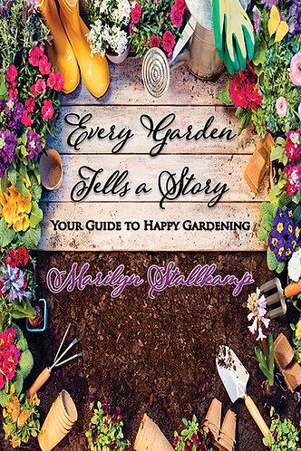 Every Garden Tells A Story