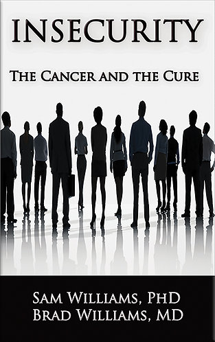 Insecurity: The Cancer and the Cure