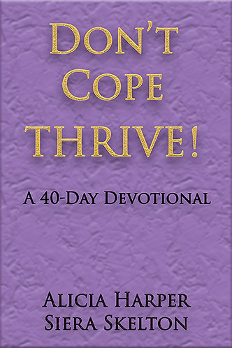Don't Cope, THRIVE!