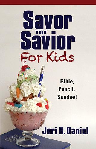 Savor the Savior for Kids