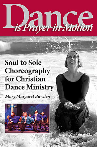 Dance is Prayer in Motion