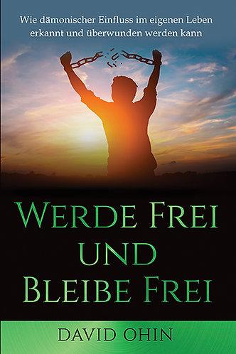 Werde Frei – Bleibe Frei EBOOK