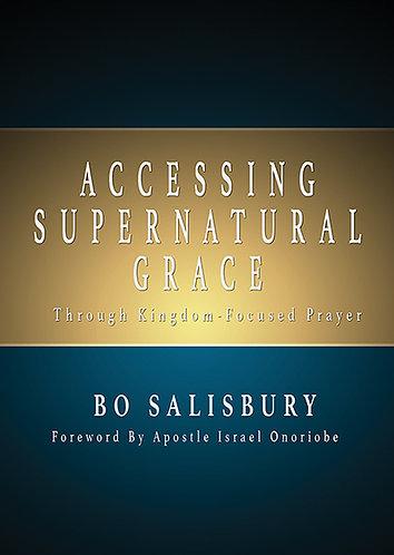 Accessing Supernatural Grace