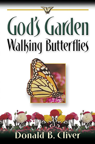 God's Garden: Walking Butterflies