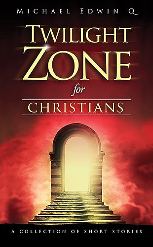 Twilight Zone For Christians AUDIO 31