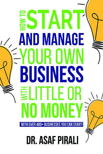 How To Start and Manage Your Own Business with Little or No Money
