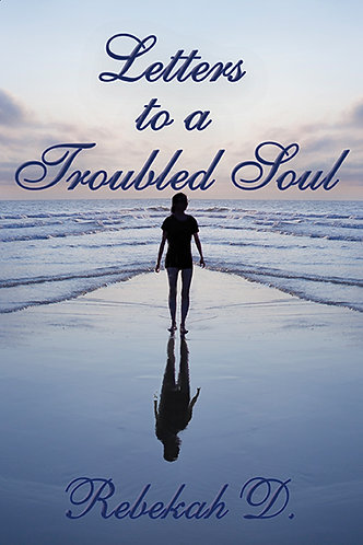 Letters to a Troubled Soul EBOOK