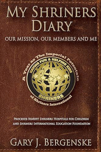 My Shriners Diary (Pre Order - Books Ship June 24, 2019)