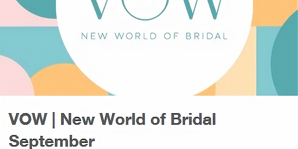 September VOW | New World of Bridal® September 15 – 17, 2020