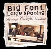 Big Font, Large Spacing.jpg