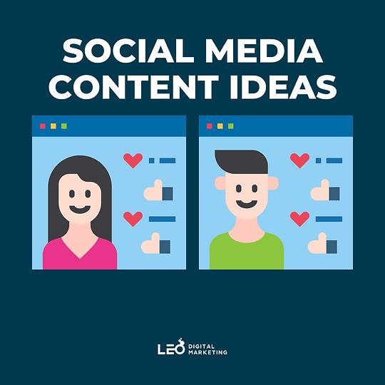 social media content ideas  LEO Digital Marketing.png