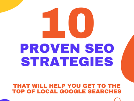 10 proven SEO strategies that will help you get to the top of local Google searches