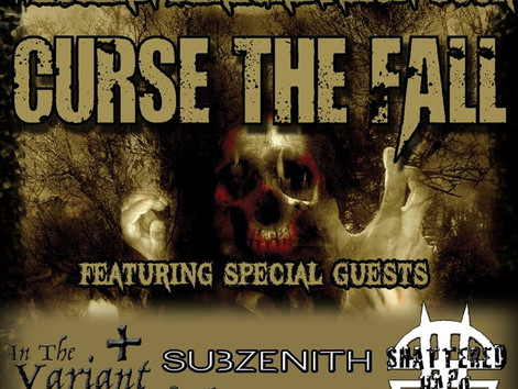 Curse the Fall, In The Variant, Subzenith, Shattered Halo Public · Hosted by Herman's Hideaway