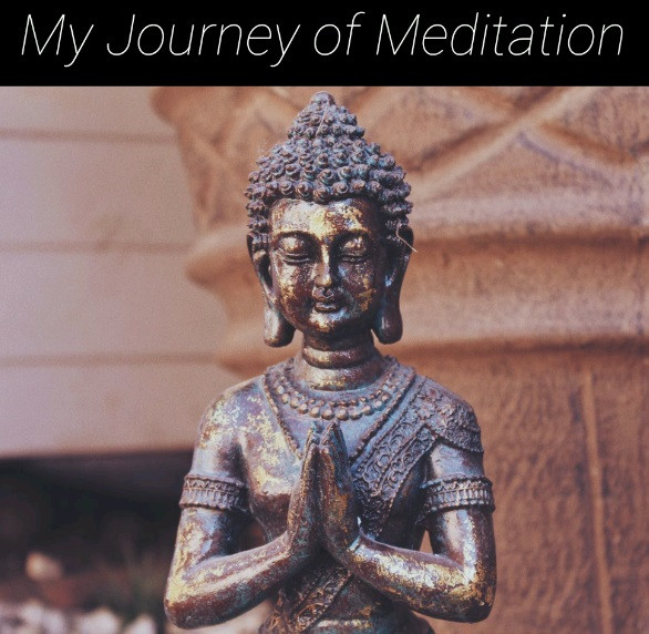 My Journey of Meditation