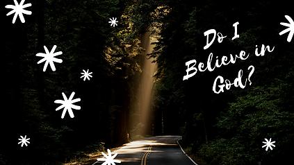 Do I believe in God?