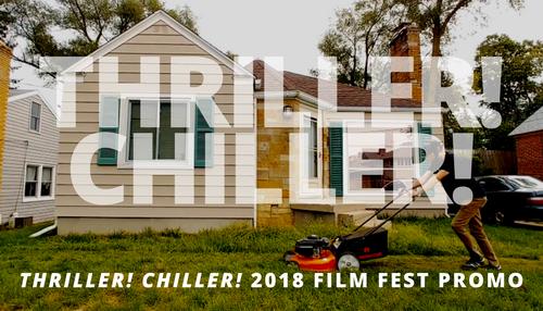 Thriller! Chiller! Film Festival