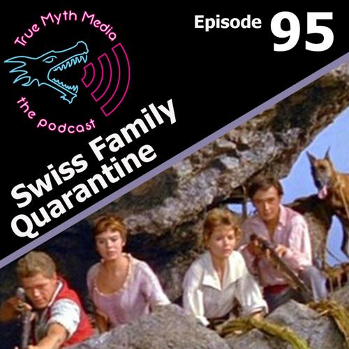 Ep+95+-+Swiss+Family+Quarantine.png