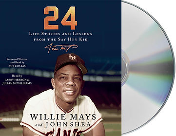 WILLIE MAYS LIFE STORIES AND LESSONS FRO
