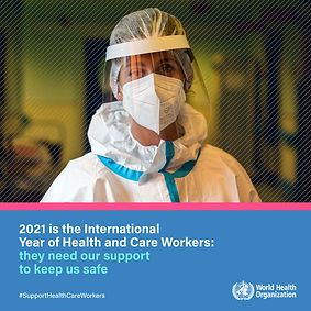 2021 INTERNATIONAL YEAR OF HEALTH AND CA