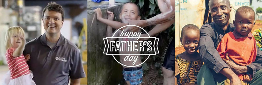 HAPPY FATHERS DAY WATER MISSION.jpg