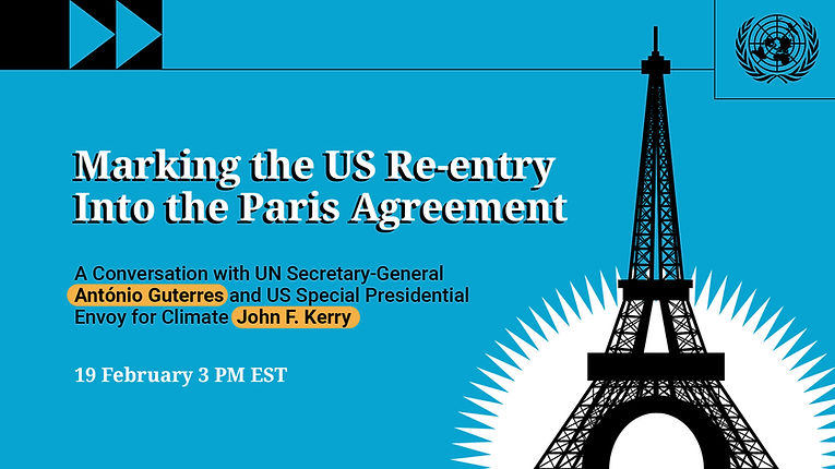 US RE-ENTRY INTO PARIS CLIMATE AGREEMENT