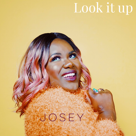 """Living Up to her Energetic Presence, Josey Releases her Latest Single, """"Look It Up"""""""