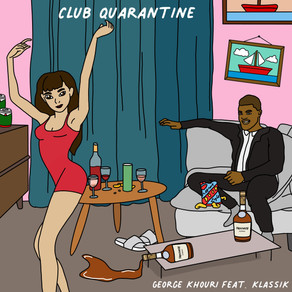 """George Khouri and KLASSIK Bring the Party Home With, """"Club Quarantine"""""""