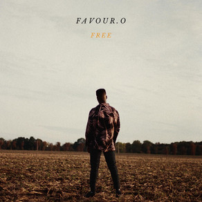"""Favour.O Released Liberating Single """"Free"""""""