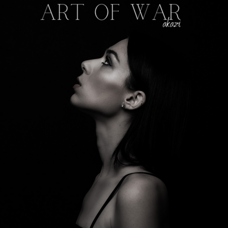 """Akazi Reminds Us Not to Play Around With the """"Art of War"""""""