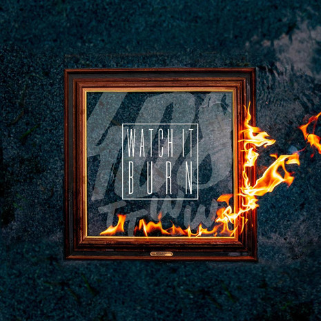 """408 and The Things We Were Light Our Fire With Their Latest Single, """"Watch It Burn"""""""